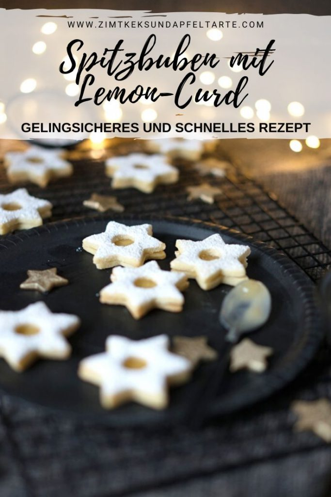 Spitzbuben mit Lemon-Curd - der Klassiker unter den Plätzchen - ganz einfaches und gelingsicheres Rezept