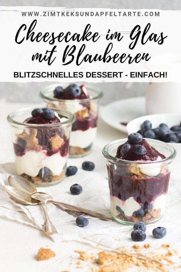 Cheesecake im Glas mit Blaubeeren - ganz einfaches und schnelles Rezept für ein cremiges und fruchtiges Sommerdessert - lässt sich gut vorbereiten