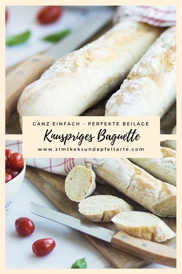 Super lecker und einfach - mein Rezept für knuspriges Baguette