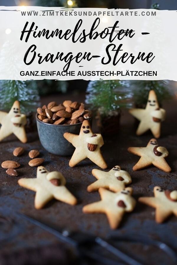 Himmelsboten oder mürbe Orangen-Plätzchen - zauberhafte Ausstechplätzchen. Perfekt für das Backen mit Kindern oder als Geschenk aus der Küche. Einfacher und gelingsicherer Mürbteig.