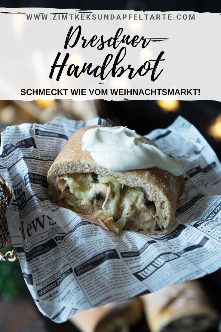 Einfaches und gelingsicheres Rezept für Dresdner Handbrot - schmeckt wie vom Weihnachtsmarkt und ist ganz einfach selber gebacken. Mit Schinken, Käse und Champignons und einer guten Portion Schmand habt Ihr Weihnachtsmarkt zu Hause!