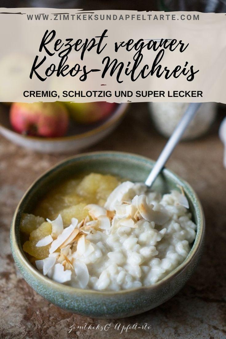 Veganer Kokos-Milchreis mit Apfelkompott - einfaches Rezept für dieses süße Hauptgericht oder auch Dessert. Schmeckt himmlisch cremig und lecker, schon schlotzig und mit wenigen Zutaten in einer guten halben Stunde fertig. Gelingsicheres Rezept zum Selber kochen!