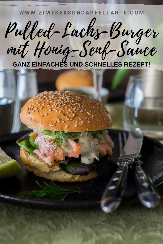 Pulled Lachs Burger - ganz einfaches Rezept für diesen leckeren Burger mit hausgemachten Burger-Buns und einer köstlich cremigen Honig-Senf-Sauce mit Dill. Ein besonderes Essen, das mit wenig Aufwand beeindruckt.
